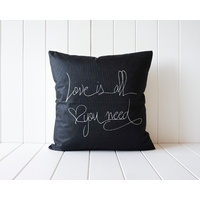 Indoor Cushion - Quote Love Is All You Need - 45x45