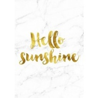 A4 Poster - Gold  - Hello Sunshine (MIN 6)