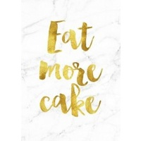 A4 Poster - Gold  - Eat More (MIN 6)