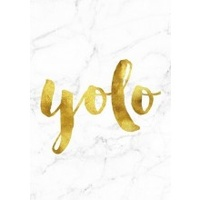 A4 Poster - Gold /Marble Background - YOLO (MIN 6)