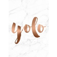 A4 Poster - Copper /Marble Background -  YOLO (MIN 6)