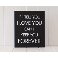 Wooden Plaque - My Love Forever - 30x25 (MIN 2)