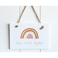 Hanging Wall Plaque - Rectangle - Be Brave, Be Kind, Be Grateful -  19x12 (MIN 2)