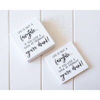 Ceramic Coaster - Not a Fairytale, Just Drunk! - Set 4 - (MIN 2)