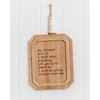Quote Sign - Shopping vs Husband - 20x38 (MIN 2)
