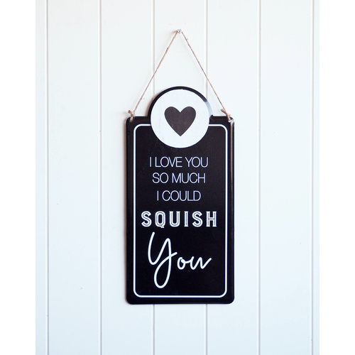 Quote Sign - Squishy Love - 20x41 (MIN 2)